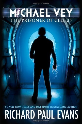 Richard Paul Evans The Prisoner Of Cell 25 (michael Vey #1)