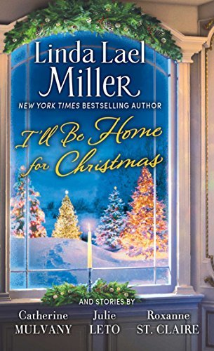Linda Lael Miller I'll Be Home For Christmas