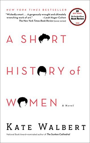 Kate Walbert A Short History Of Women