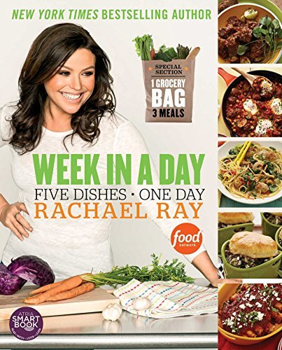 Rachael Ray Week In A Day 5 Dishes > 1 Day