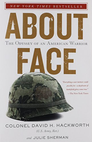 David H. Hackworth About Face The Odyssey Of An American Warrior