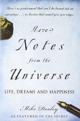 Mike Dooley More Notes From The Universe Life Dreams And Happiness