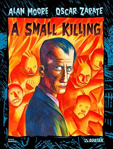 Alan Moore A Small Killing