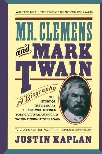 Justin Kaplan Mr. Clemens And Mark Twain A Biography