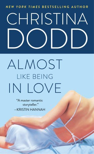 Christina Dodd Almost Like Being In Love
