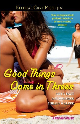 Anya Bast Good Things Come In Threes