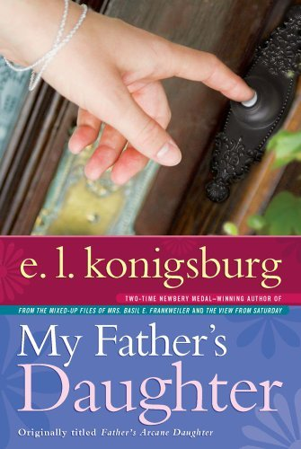 E. L. Konigsburg My Father's Daughter