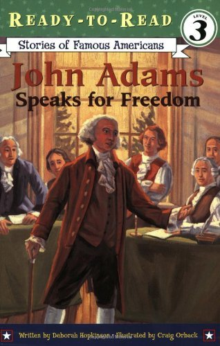 Deborah Hopkinson John Adams Speaks For Freedom