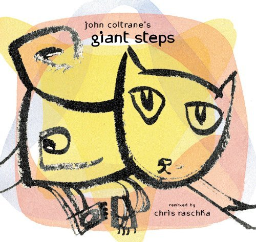 Chris Raschka John Coltrane's Giant Steps