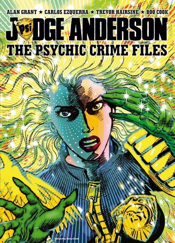 Alan Grant Judge Anderson The Psychic Crime Files