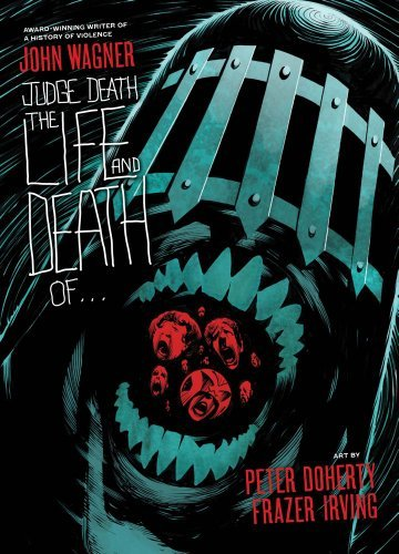 John Wagner Judge Death The Life And Death Of...