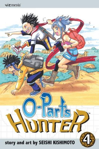 Seishi Kishimoto O Parts Hunter Vol. 4
