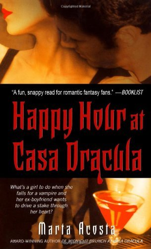 Marta Acosta Happy Hour At Casa Dracula