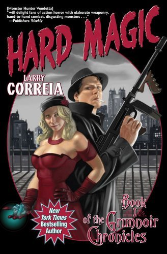 Larry Correia Hard Magic