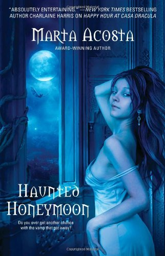 Marta Acosta Haunted Honeymoon Original
