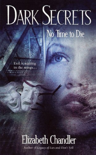 Elizabeth Chandler No Time To Die Original