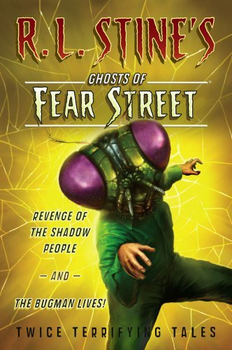 R. L. Stine Revenge Of The Shadow People And The Bugman Lives! Twice Terrifying Tales