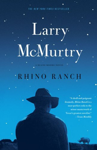 Larry Mcmurtry Rhino Ranch
