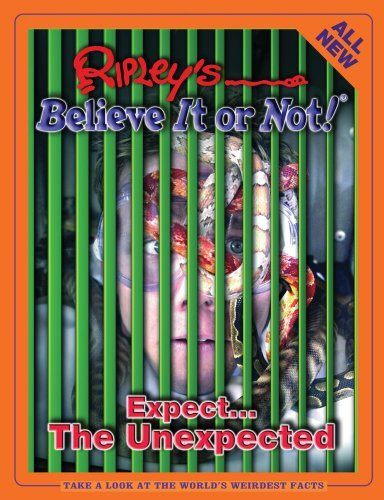 Ripley Publishing Ripley's Expect...The Unexpected