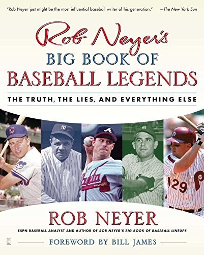 Rob Neyer Rob Neyer's Big Book Of Baseball Legends The Truth The Lies And Everything Else