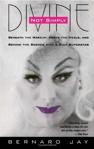 Bernard Jay Not Simply Divine Beneath The Make Up Above The Heels And Behind T