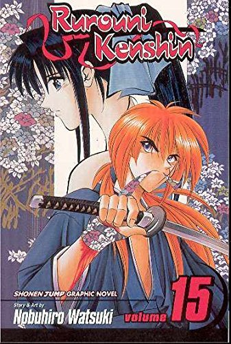 Nobuhiro Watsuki Rurouni Kenshin Volume 15 The Great Man Vs. The Giant