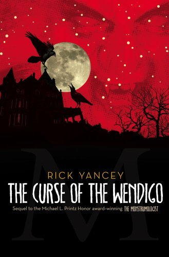 Rick Yancey The Curse Of The Wendigo