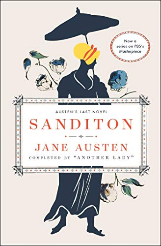 Another Lady Sanditon Jane Austen's Last Novel Completed