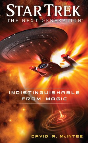 David A. Mcintee Star Trek The Next Generation Indistinguishable From Magic