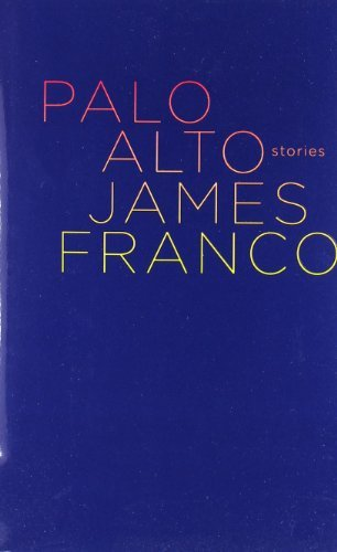 James Franco Palo Alto Stories