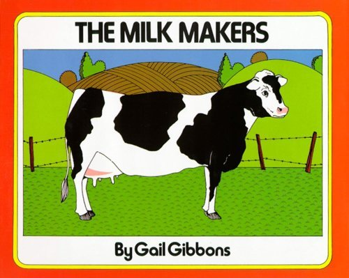 Gail Gibbons The Milk Makers