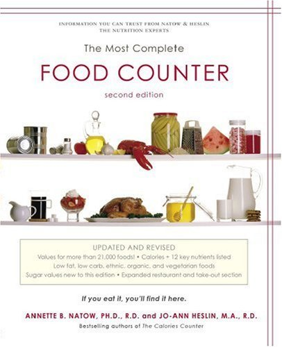 Annette B. Natow The Most Complete Food Counter 2nd Edition 0002 Edition;updated And Rev
