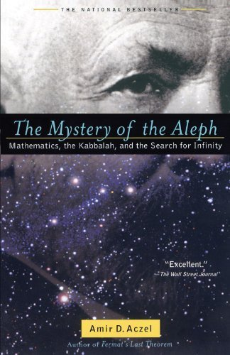Amir D. Aczel The Mystery Of The Aleph Mathematics The Kabbalah And The Search For Inf Revised
