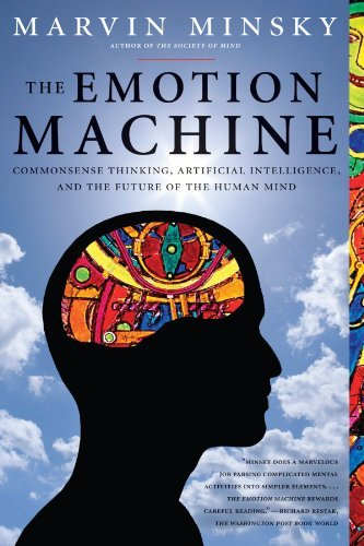 Marvin Minsky The Emotion Machine Commonsense Thinking Artificial Intelligence An