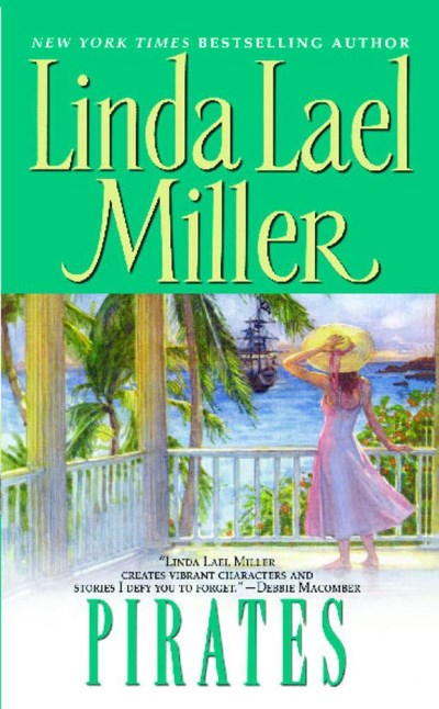 Linda Lael Miller Pirates