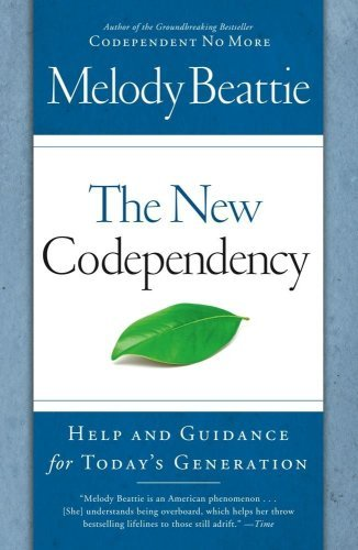 Melody Beattie The New Codependency Help And Guidance For Today's Generation