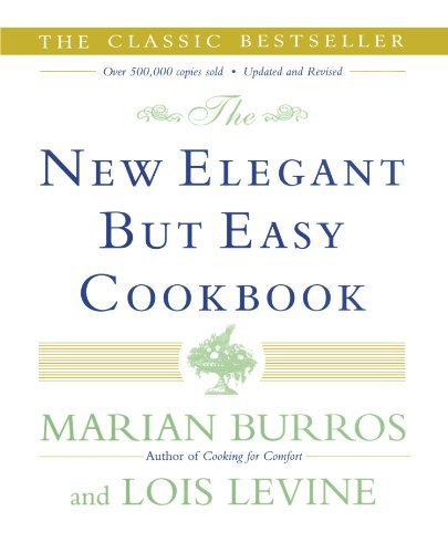 Lois Levine The New Elegant But Easy Cookbook