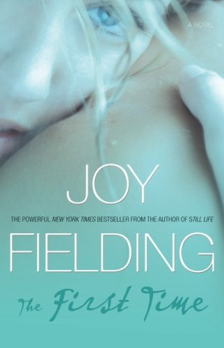 Joy Fielding The First Time