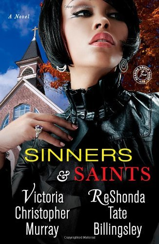 Victoria Christopher Murray Sinners & Saints