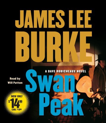 James Lee Burke Swan Peak Abridged