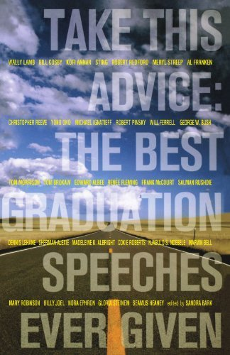 Sandra Bark Take This Advice The Best Graduation Speeches Ever Given