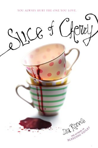 Dia Reeves Slice Of Cherry