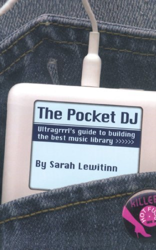 Sarah Lewitinn The Pocket Dj