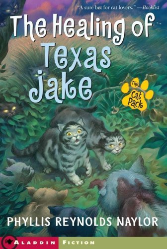 Phyllis Reynolds Naylor The Healing Of Texas Jake