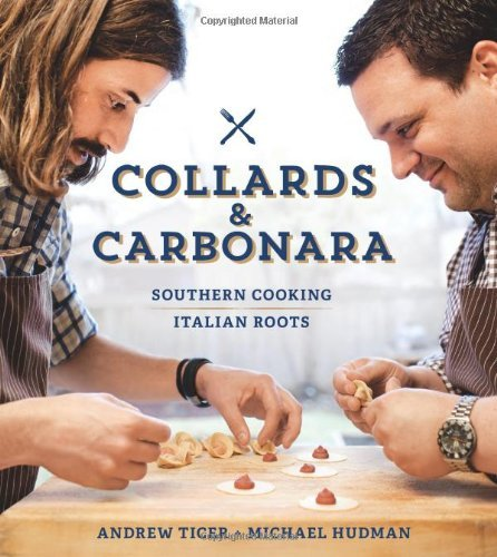 Michael Hudman Collards & Carbonara Southern Cooking Italian Roots