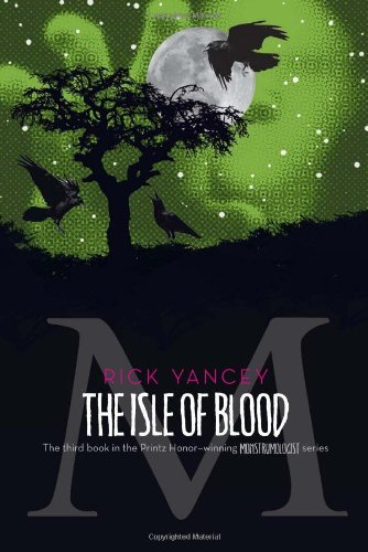 Rick Yancey The Isle Of Blood