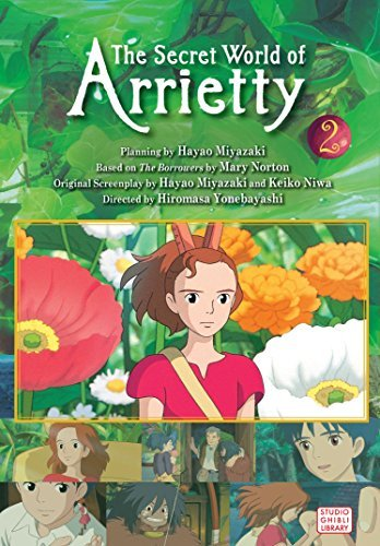 Hiromasa Yonebayashi The Secret World Of Arrietty Volume 2