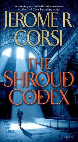 Jerome R. Corsi The Shroud Codex