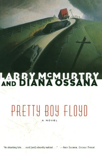 Larry Mcmurtry Pretty Boy Floyd