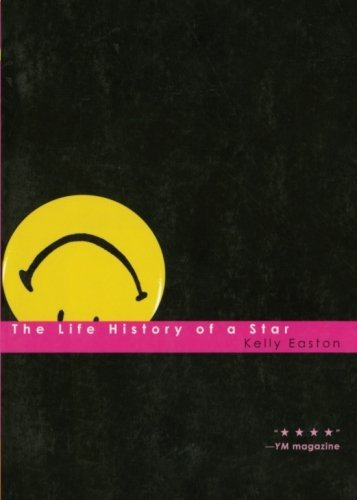 Kelly Easton The Life History Of A Star